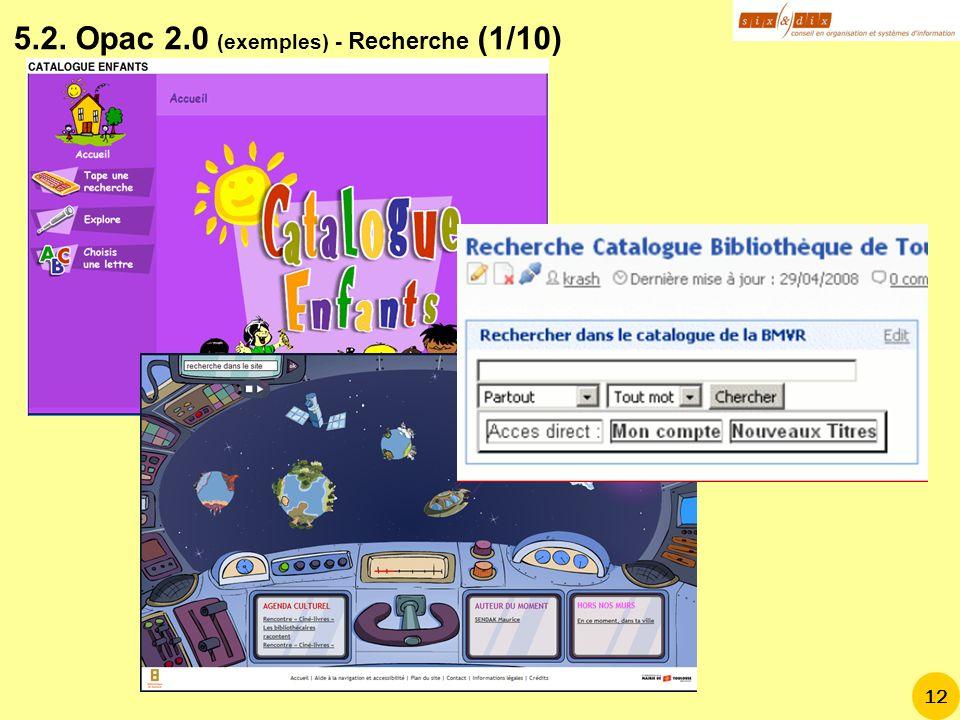 5.2. Opac 2.0 (exemples) - Recherche (1/10)