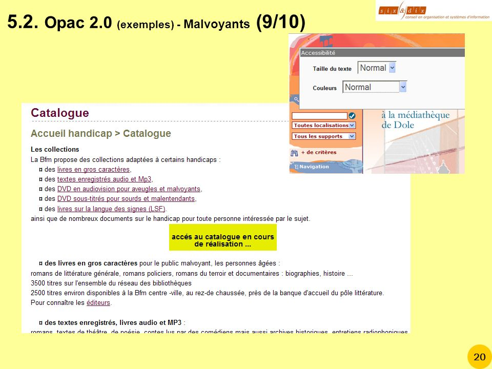 5.2. Opac 2.0 (exemples) - Malvoyants (9/10)