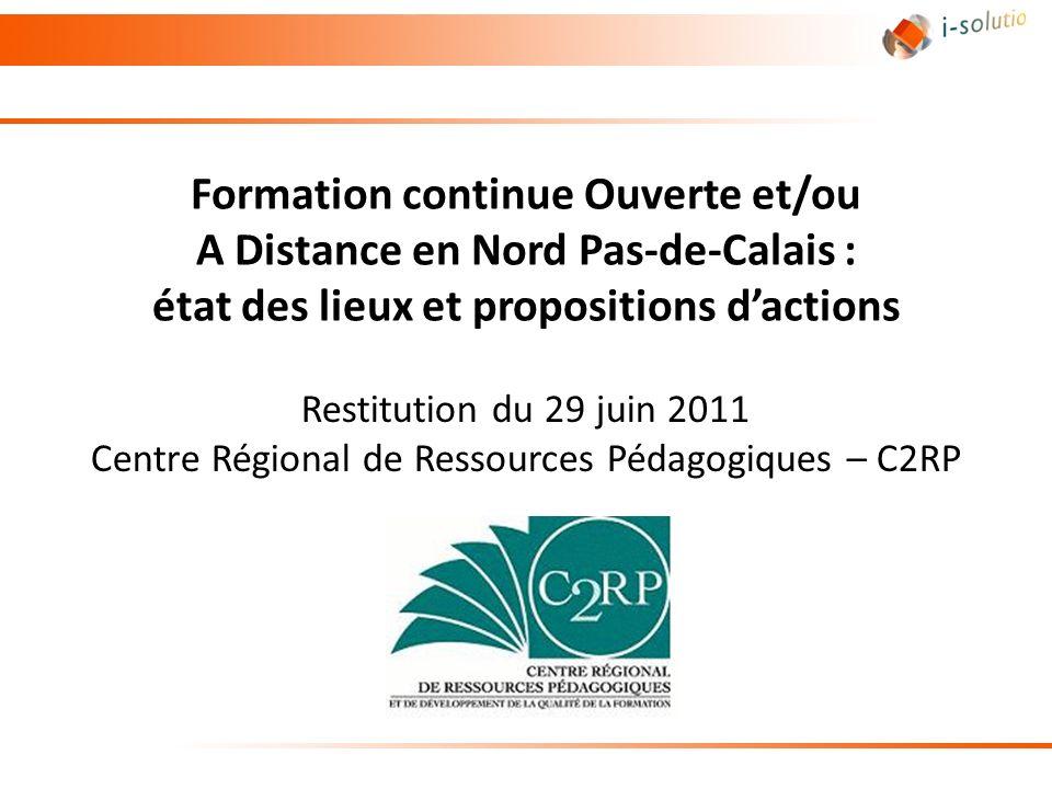 Formation continue Ouverte et/ou A Distance en Nord Pas-de-Calais : état des lieux et propositions d'actions