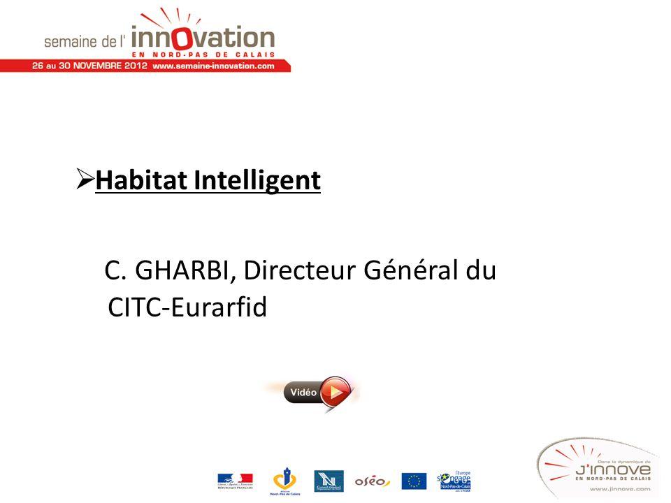 C. GHARBI, Directeur Général du CITC-Eurarfid