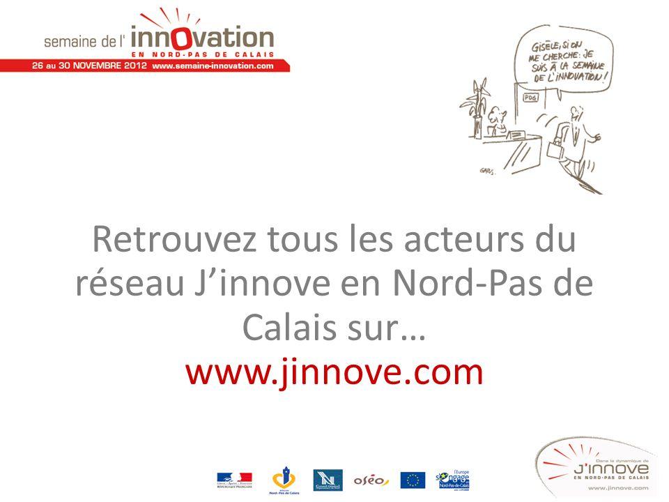 Retrouvez tous les acteurs du réseau J'innove en Nord-Pas de Calais sur…