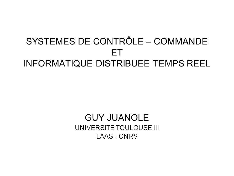 SYSTEMES DE CONTRÔLE – COMMANDE ET INFORMATIQUE DISTRIBUEE TEMPS REEL