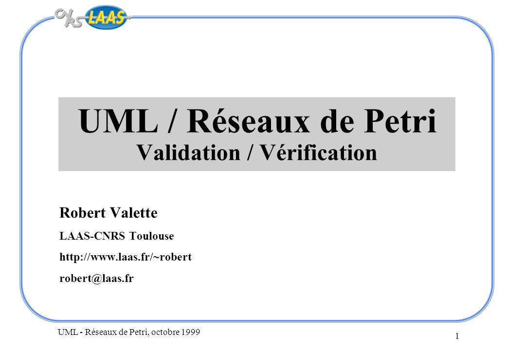 UML / Réseaux de Petri Validation / Vérification
