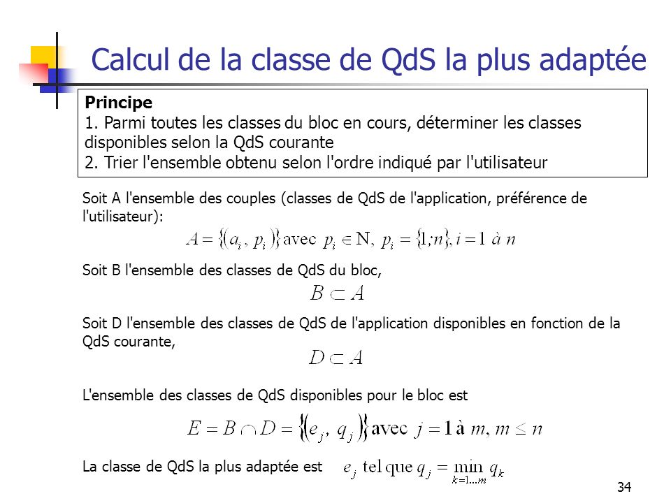 Calcul de la classe de QdS la plus adaptée