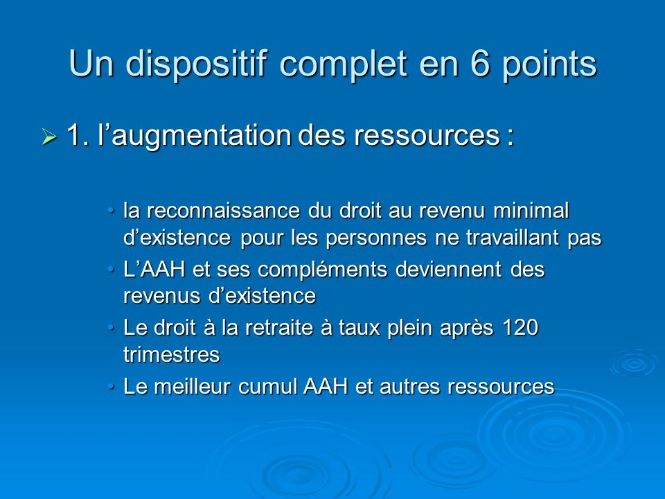 Un dispositif complet en 6 points
