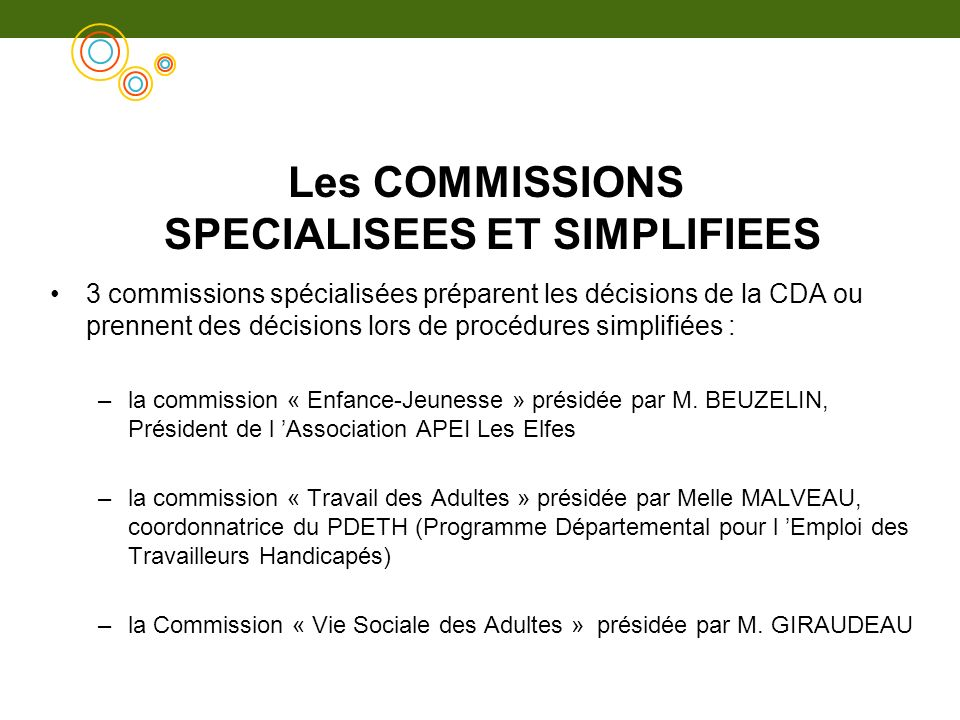 Les COMMISSIONS SPECIALISEES ET SIMPLIFIEES