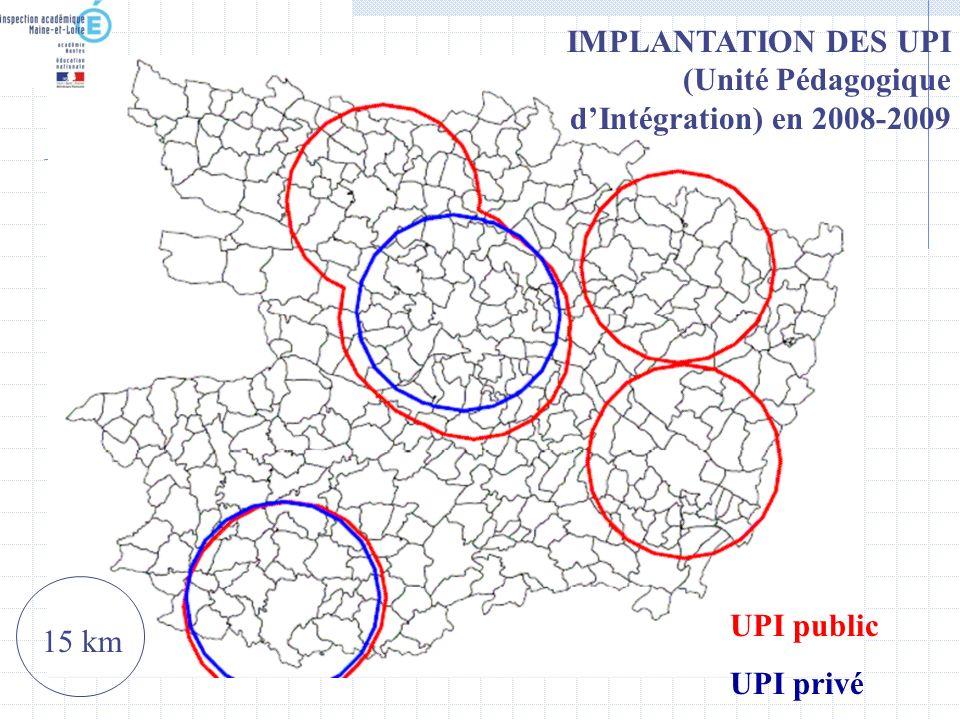 IMPLANTATION DES UPI (Unité Pédagogique d'Intégration) en 2008-2009