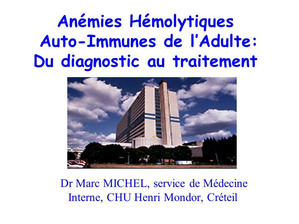 Dr Marc MICHEL, service de Médecine Interne, CHU Henri Mondor, Créteil