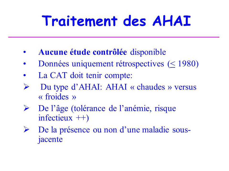 Traitement des AHAI Aucune étude contrôlée disponible