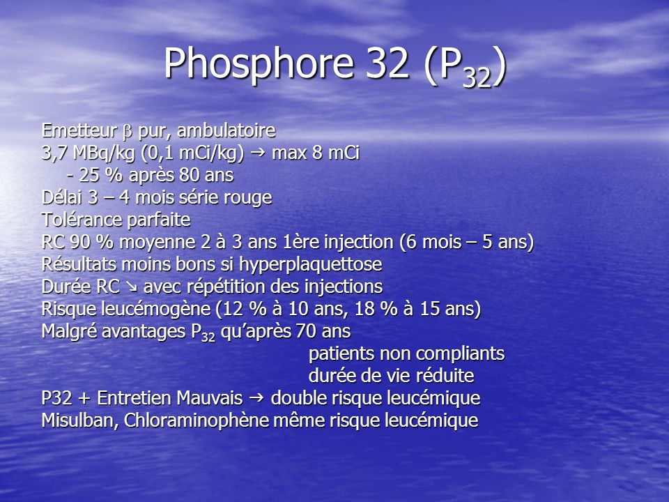 Phosphore 32 (P32) Emetteur  pur, ambulatoire