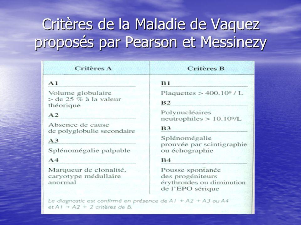 Critères de la Maladie de Vaquez proposés par Pearson et Messinezy