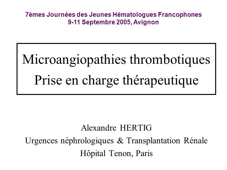 Microangiopathies thrombotiques Prise en charge thérapeutique