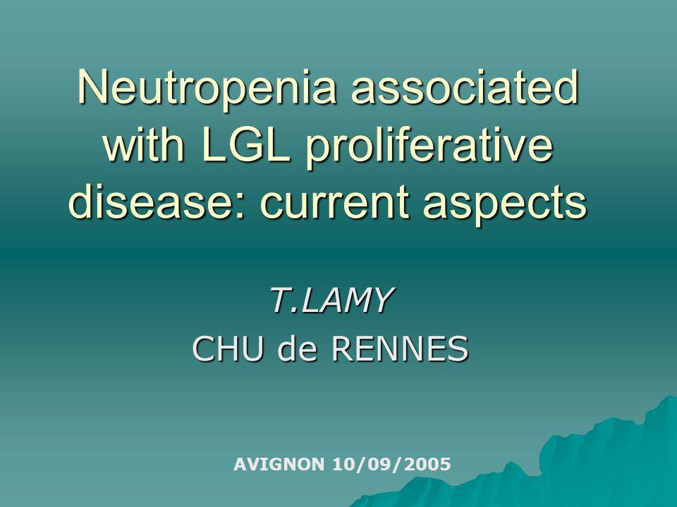 Neutropenia associated with LGL proliferative disease: current aspects