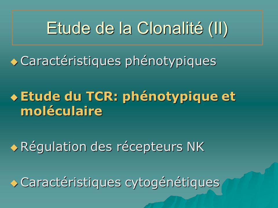 Etude de la Clonalité (II)