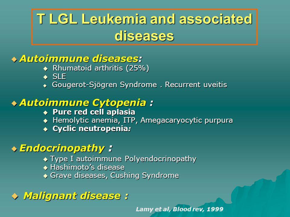 T LGL Leukemia and associated diseases