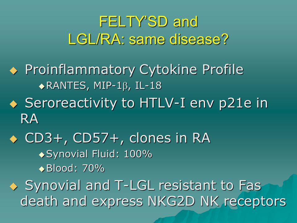 FELTY'SD and LGL/RA: same disease