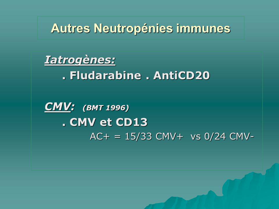 Autres Neutropénies immunes
