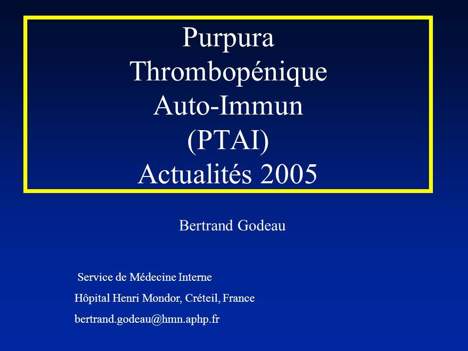 Purpura Thrombopénique Auto-Immun (PTAI) Actualités 2005