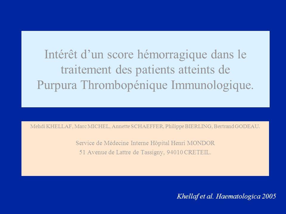 Intérêt d'un score hémorragique dans le traitement des patients atteints de Purpura Thrombopénique Immunologique.