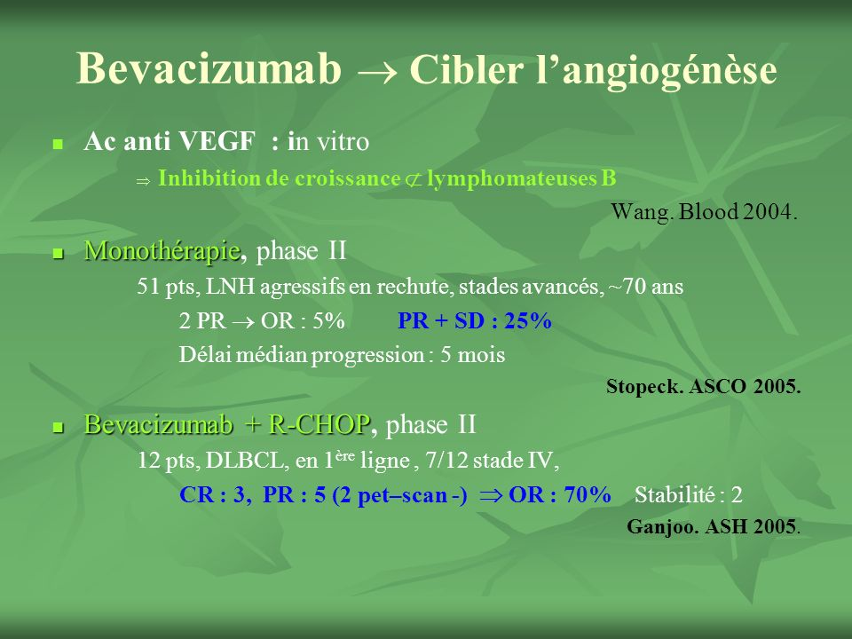 Bevacizumab  Cibler l'angiogénèse