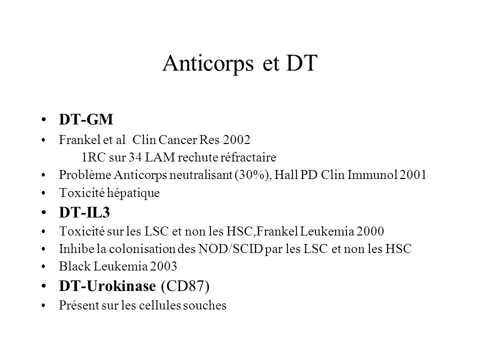 Anticorps et DT DT-GM DT-IL3 DT-Urokinase (CD87)