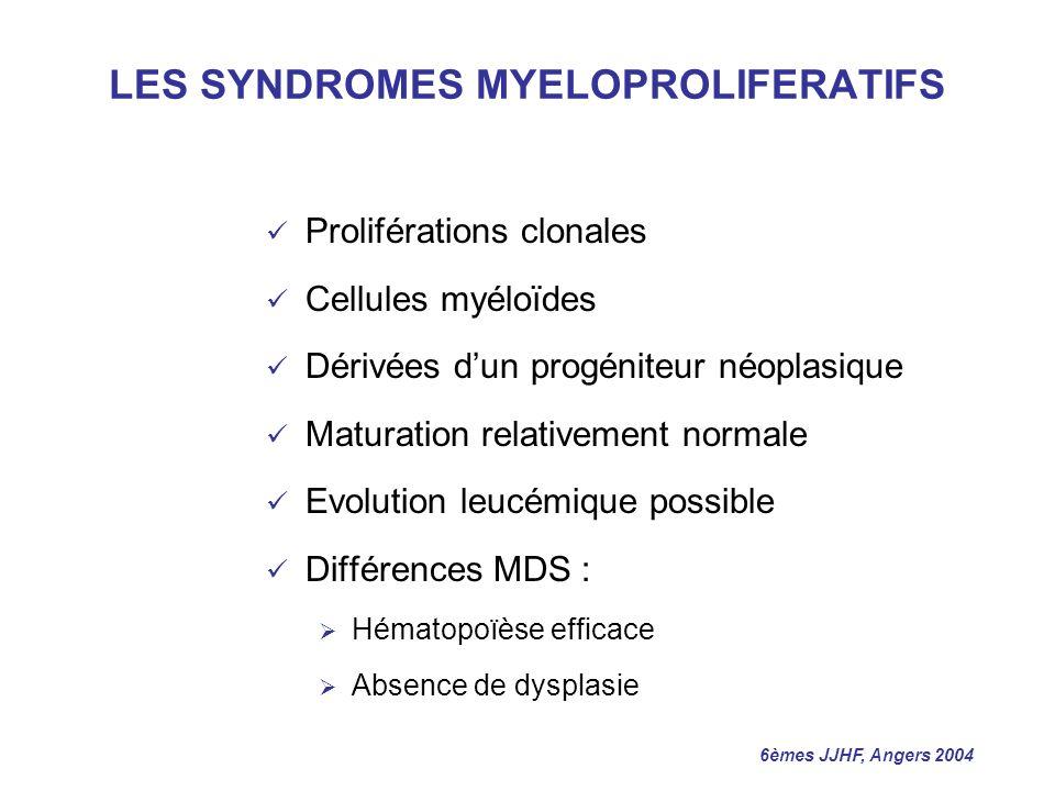 LES SYNDROMES MYELOPROLIFERATIFS