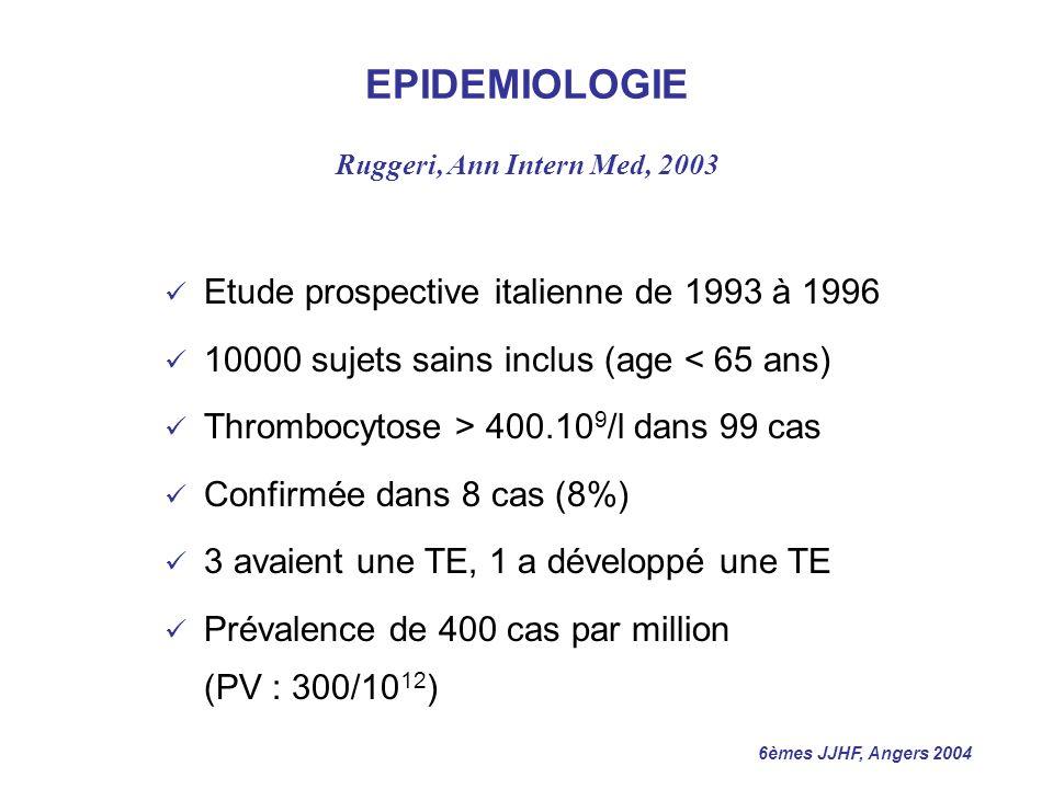 EPIDEMIOLOGIE Etude prospective italienne de 1993 à 1996
