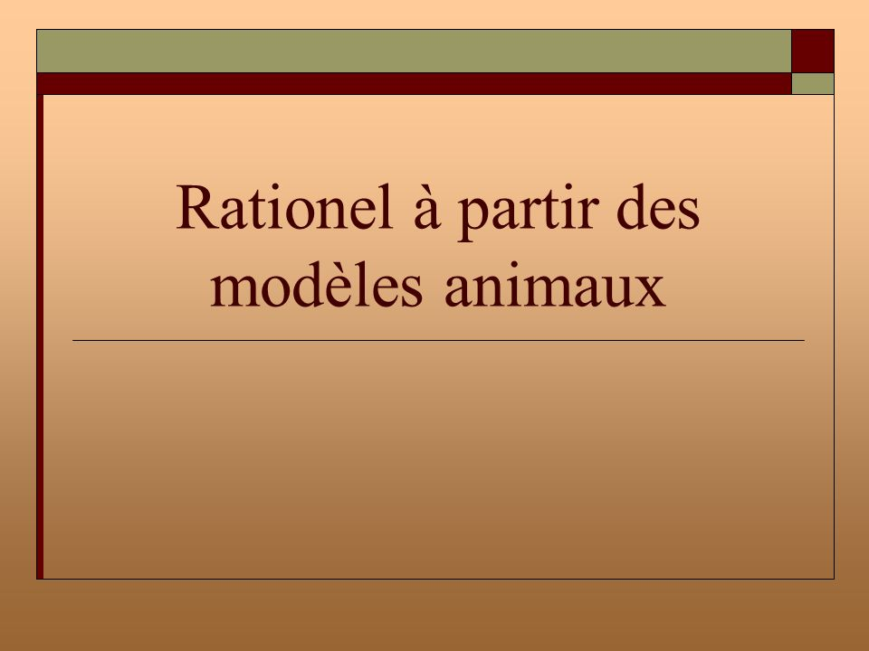 Rationel à partir des modèles animaux
