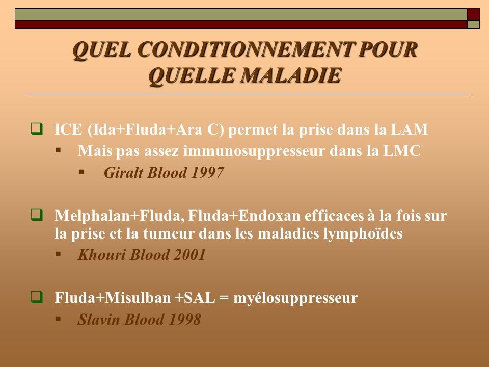 QUEL CONDITIONNEMENT POUR QUELLE MALADIE
