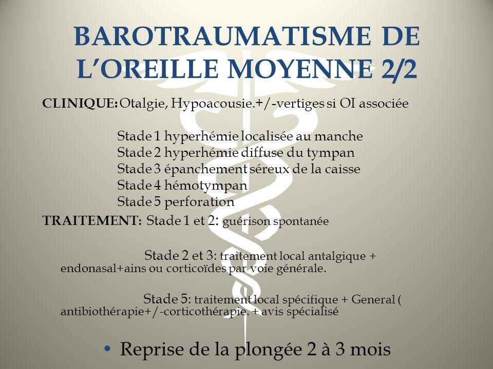 BAROTRAUMATISME DE L'OREILLE MOYENNE 2/2