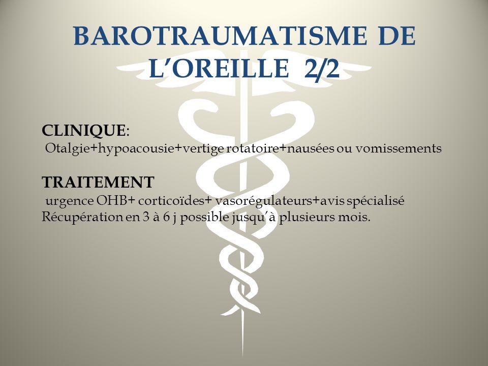 BAROTRAUMATISME DE L'OREILLE 2/2