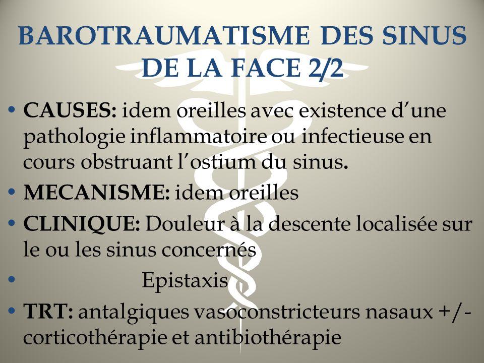 BAROTRAUMATISME DES SINUS DE LA FACE 2/2