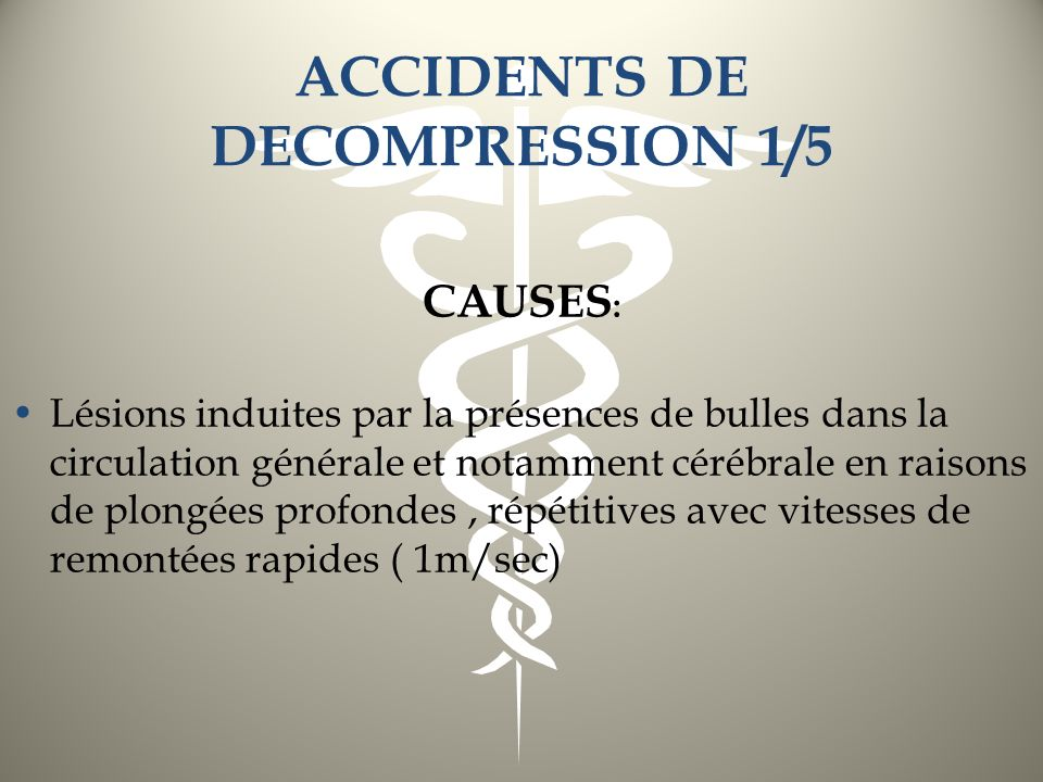 ACCIDENTS DE DECOMPRESSION 1/5