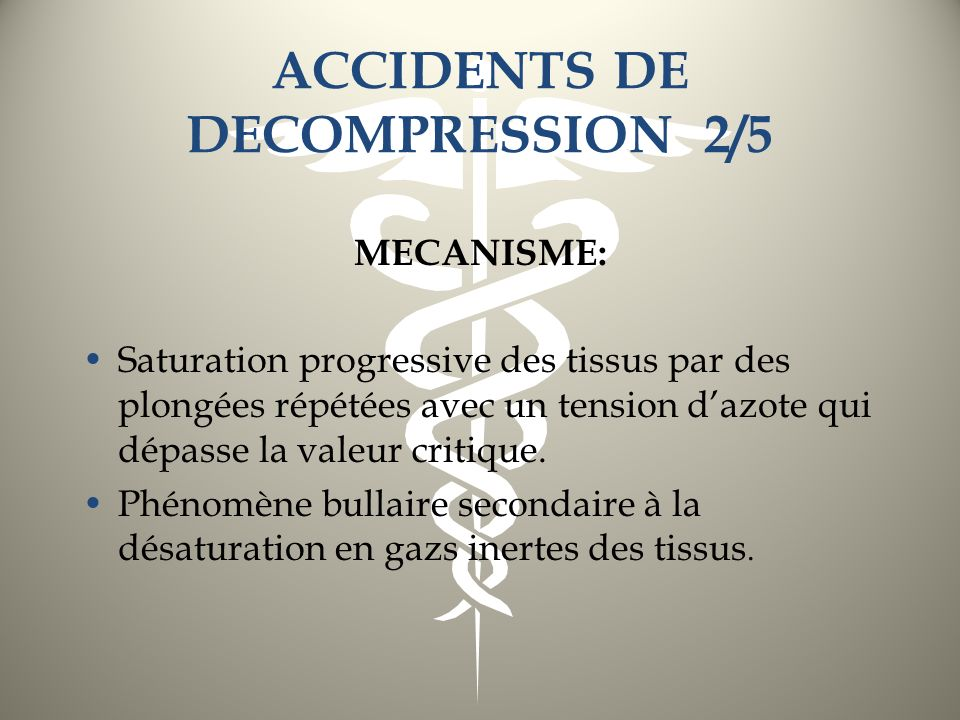 ACCIDENTS DE DECOMPRESSION 2/5