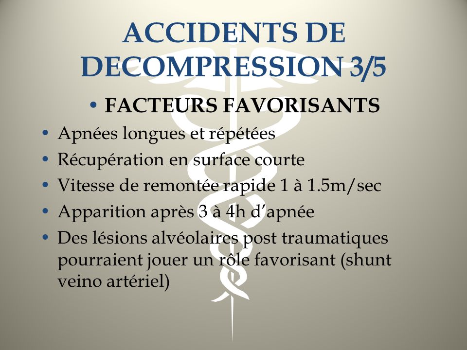 ACCIDENTS DE DECOMPRESSION 3/5
