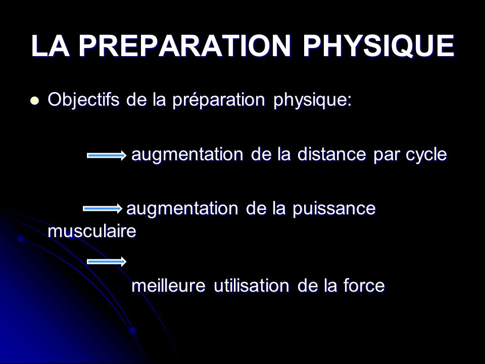 LA PREPARATION PHYSIQUE