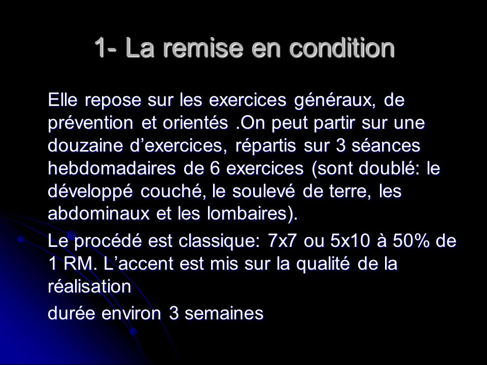 1- La remise en condition