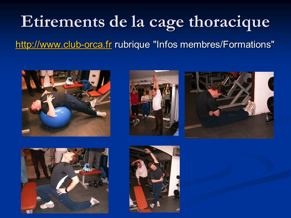 Etirements de la cage thoracique