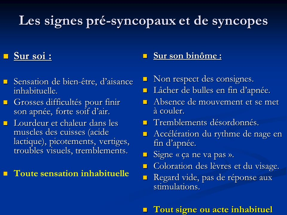 Les signes pré-syncopaux et de syncopes