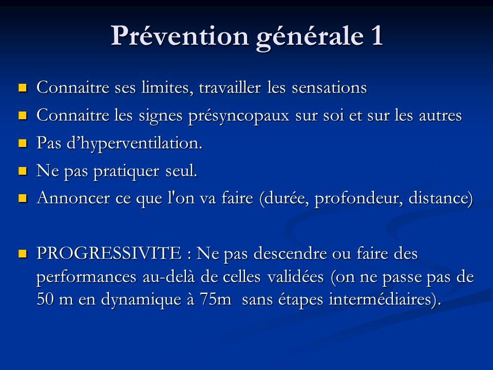 Prévention générale 1 Connaitre ses limites, travailler les sensations