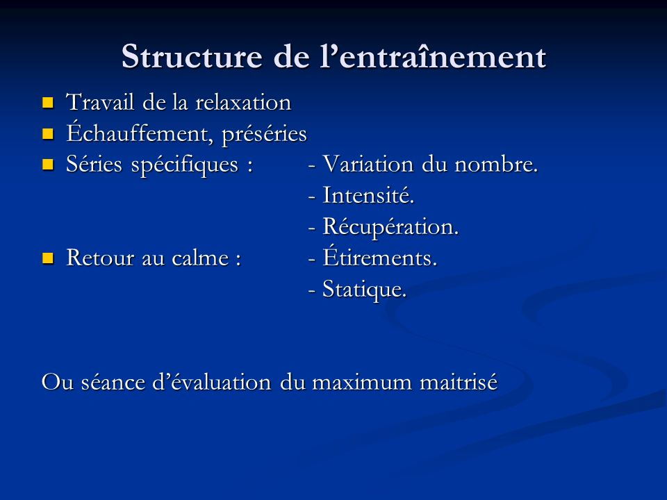 Structure de l'entraînement