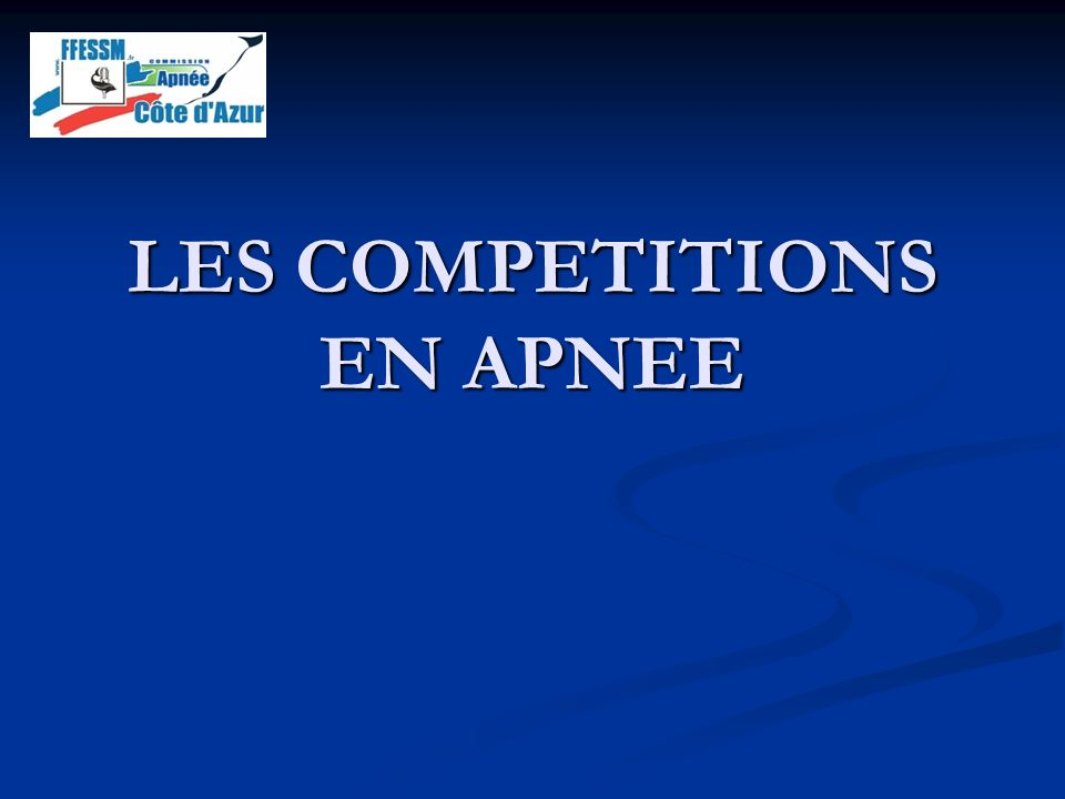 LES COMPETITIONS EN APNEE