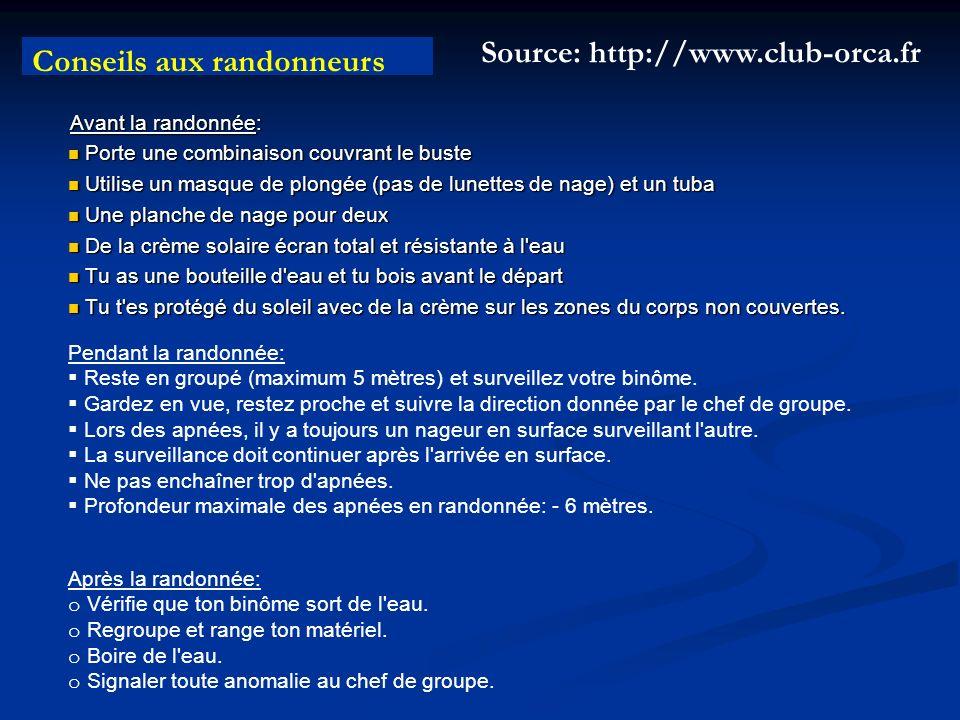 Source: http://www.club-orca.fr Conseils aux randonneurs