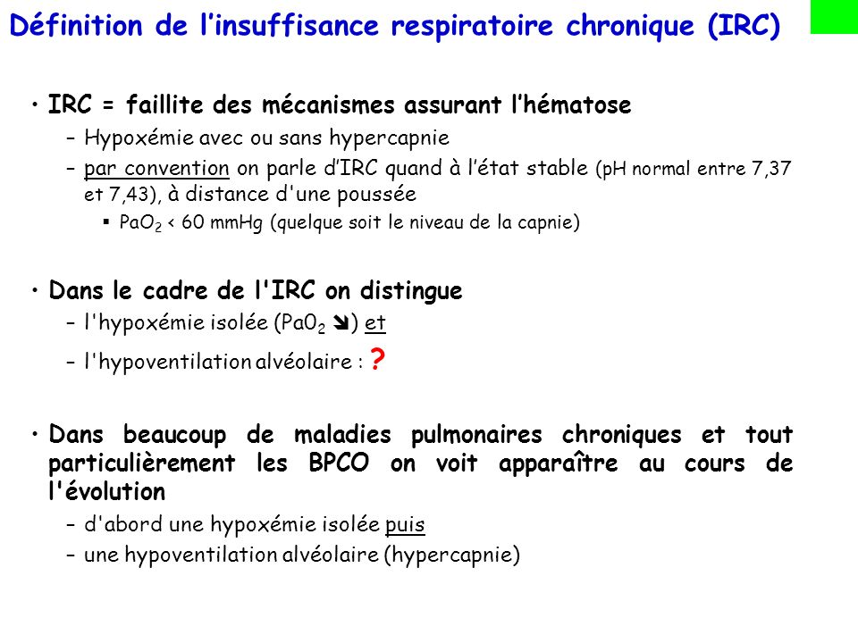 Définition de l'insuffisance respiratoire chronique (IRC)