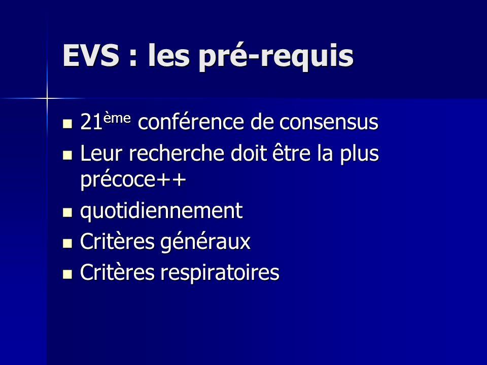 EVS : les pré-requis 21ème conférence de consensus