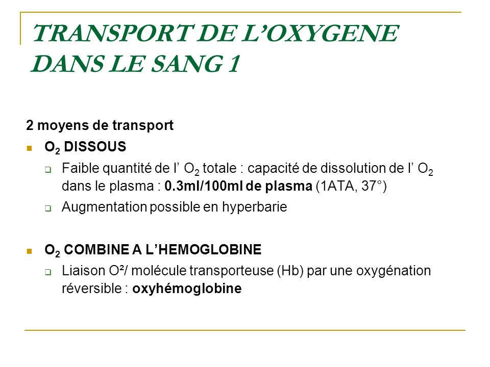 TRANSPORT DE L'OXYGENE DANS LE SANG 1
