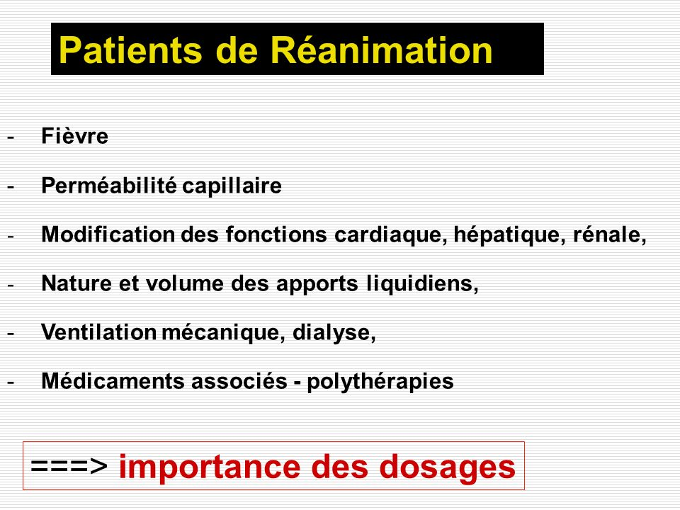Patients de Réanimation