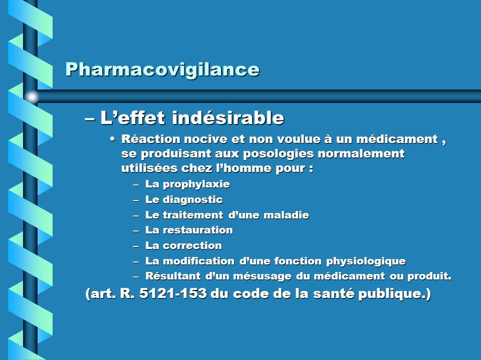 Pharmacovigilance L'effet indésirable