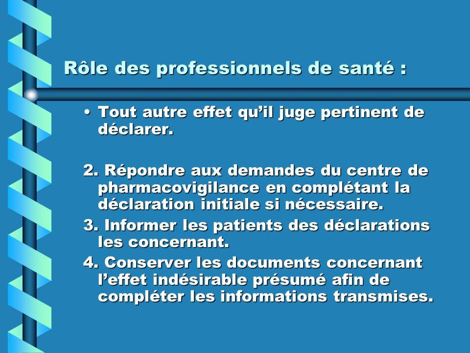 Rôle des professionnels de santé :