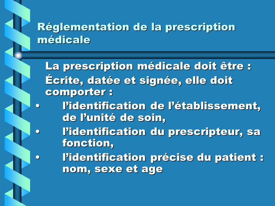 Réglementation de la prescription médicale